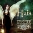 Huis – Despite Guardian Angels (2014)