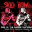 Skid Row : disponibile il nuovo EP
