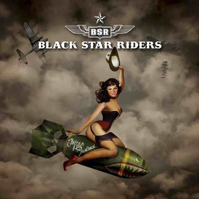 BLACK STAR RIDERS The Killer Instinct