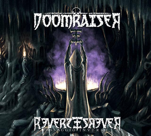 Doomraiser - Reverse (Passaggio inverso)