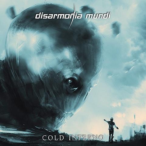 Disarmonia Mundi Cold Inferno