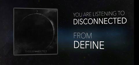 DEFINE - Disconnected (header)