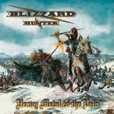 BLIZZARD HUNTER_ Heavy Metal To The Vein