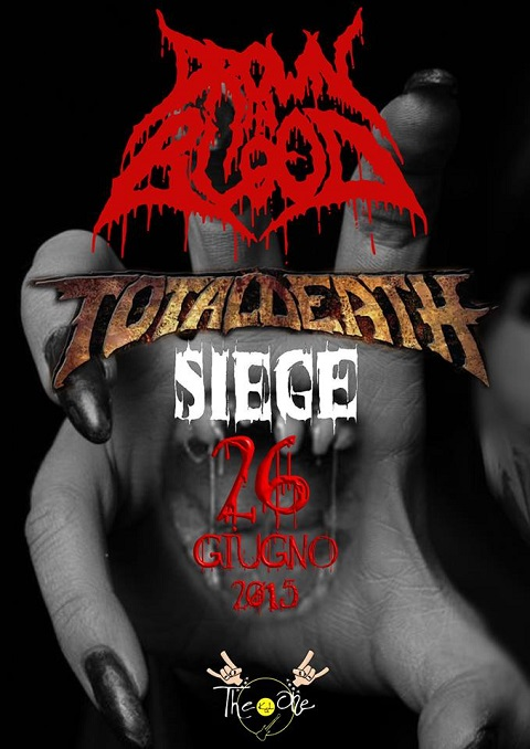 Drown in Blood + Totaldeath + siege
