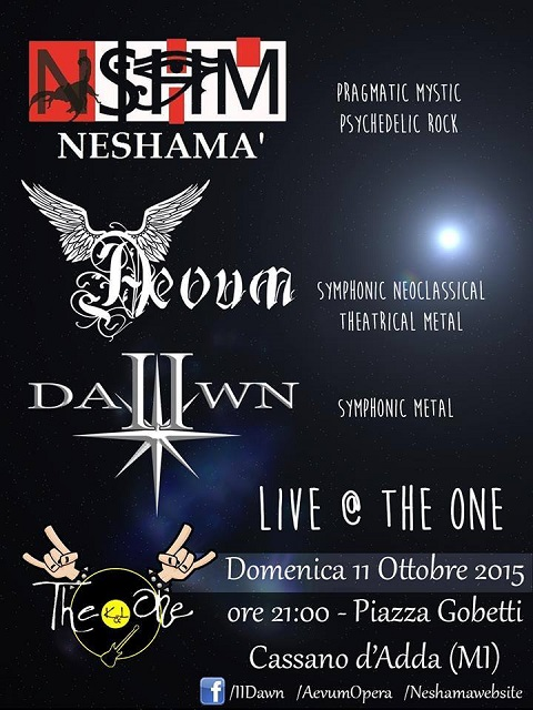 Neshamà + Aevum + II dawn