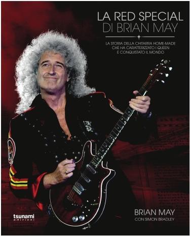 Tsunami Edizioni Brian May Queen