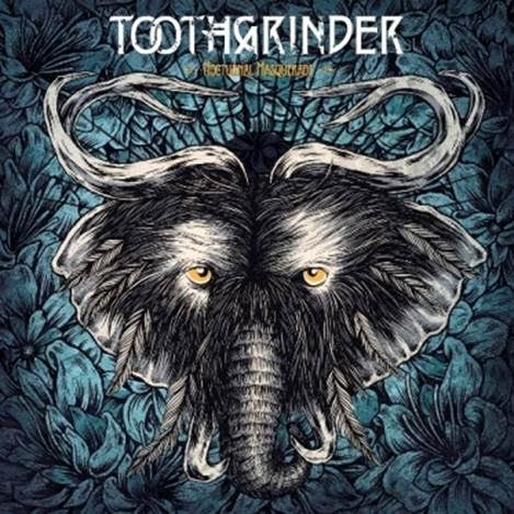 Toothgrinder Nocturnal Masquerade