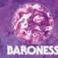 Baroness : nuovo album e data italiana