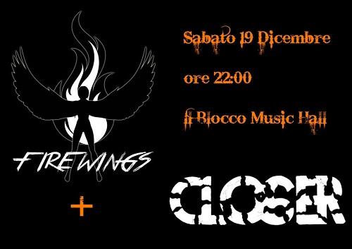 Firewings +Closer Live
