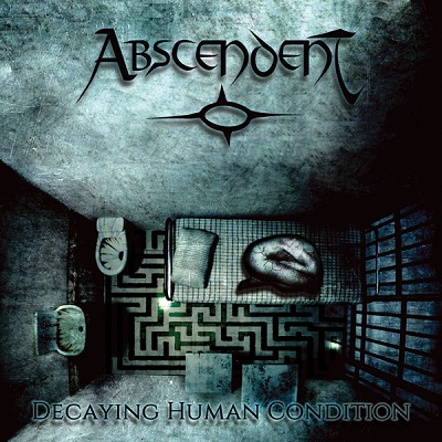 ABSCENDENT il debut album Decaying Human Condition