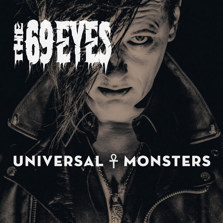 The 69 Eyes Universal Monsters