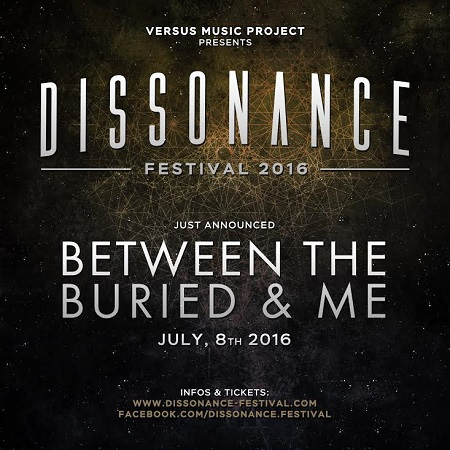 BETWEEN THE BURIED AND ME una data in Italia al DISSONANCE FESTIVAL