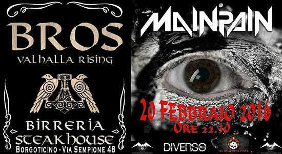 Mainpain live Bros Valhalla Rising