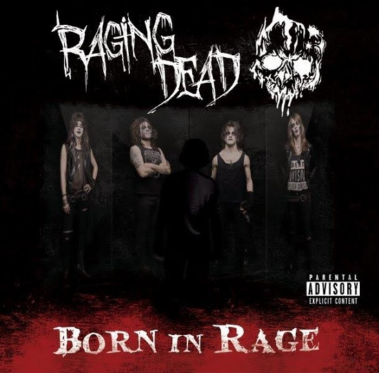 Raging Dead Born In Rage