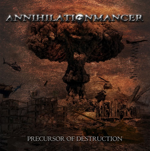 Annihilationmancer - Precursor Of Destruction