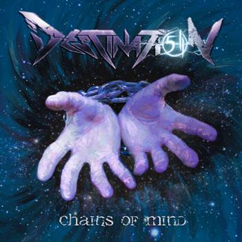 "DESTINATION 5-11 NUOVO EP ""CHAINS OF MIND"