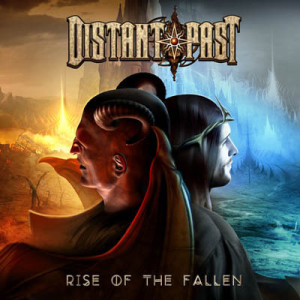 DISTANT PAST_Rise Of The Fallen