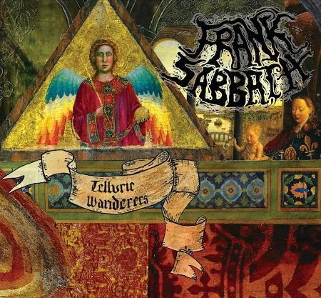 Frank Sabbath Telluric Wanderers