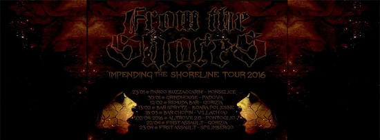 From The Shores - Impending The Shoreline Tour 2016
