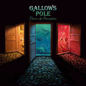 GALLOWS POLE_Doors of Perception