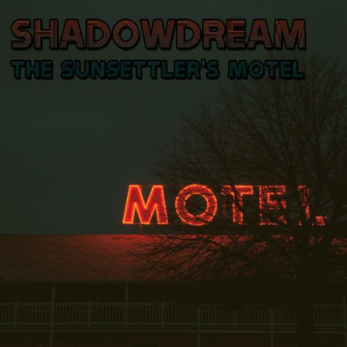 Shadowdream The Sunsettler's Motel