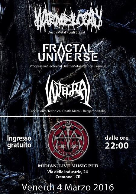 VENERDI 4 MARZO - Integral - Fractal Universe (Fra) - Warmblood at Midian Live