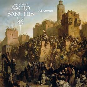 Albert Bell's SACRO SANCTUS Ad Aeternum 2