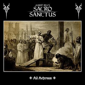 Albert Bell's SACRO SANCTUS Ad Aeternum 3