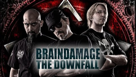 BRAINDAMAGE The Downfall