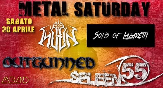 Sabato 30 aprile - METAL SATURDAY - INVEIN, Spleen 55, Outgunned, Sons of Lazareth