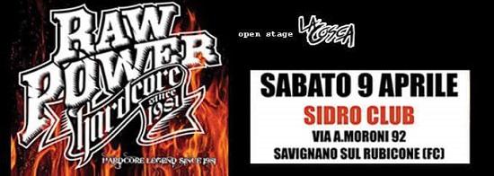 Sabato 9 aprile - RAW POWER + Drime Me Dead - Sidro Club (Savignano, FC)