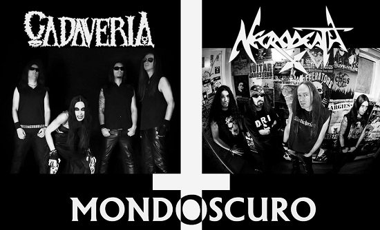 CADAVERIA + NECRODEATH = MONDOSCURO