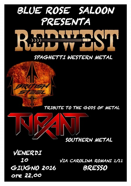 Red West + British Steel + Tyrant
