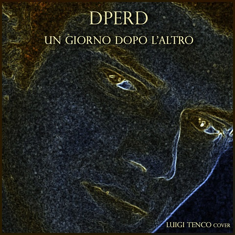 DPERD cantano LUIGI TENCO
