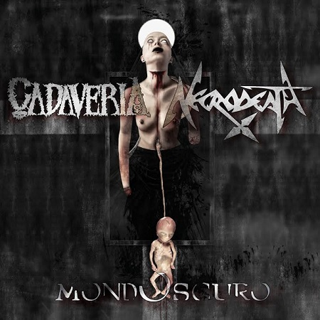 MONDOSCURO ft CADAVERIA and NECRODEATH