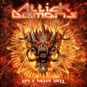 ATTICK DEMONS_Let's Raise Hell