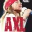 Ken Paisli – Axl – La Sconvolgente Biografia Del Leader Dei Guns N' Roses (2016)