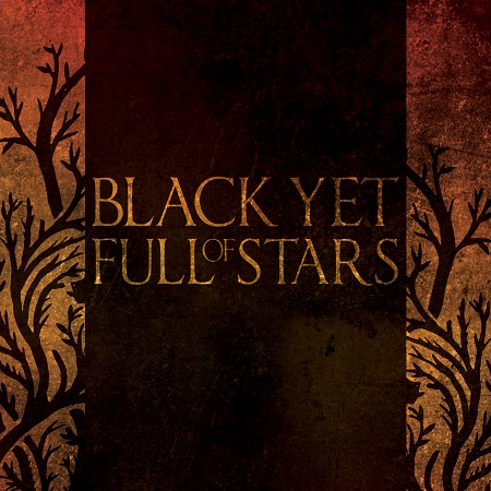 BLACK YET FULL OF STARS