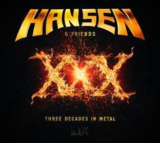 Hansen XXX – Three Decades In Metal
