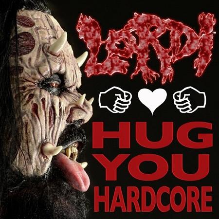 Lordi Hug You Hardcore