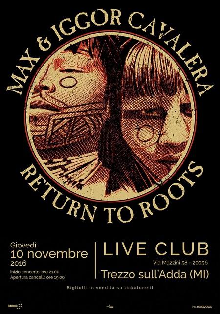 max-e-igor-cavalera-return-to-roots-live-club-2016-700x1000