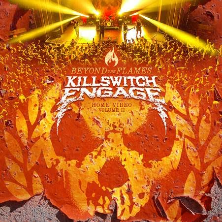 killswitch-engage-beyond-the-flames-home-video-volume-ii