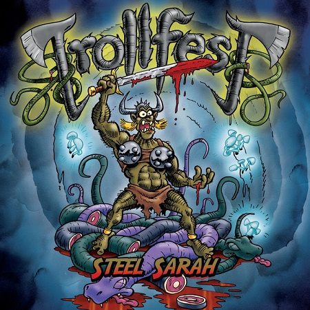 trollfest-steel-sarah