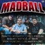 Madball : tre date in Italia