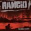 """Rancid : è uscito il nuovo """"Trouble Maker"""""""