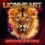 Lionheart : nuovo album a fine agosto