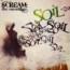 """Soil : online la cover di """"Rusty Cage"""" dei Soundgarden"""