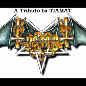 A tribute to tiamat