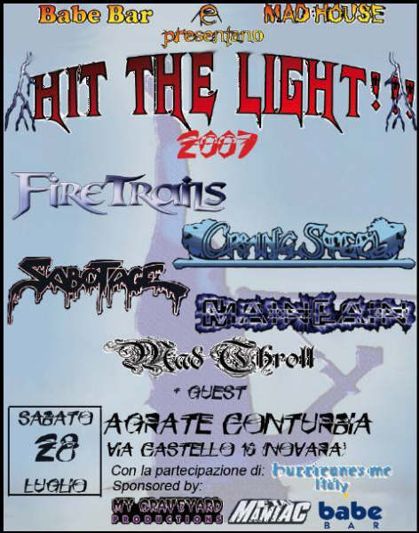 Hit The Light Festival, Fire Trails, Crying Steel, Sabotage + guests