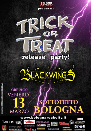 Trick Or Treat + Black Wings, Sottotetto, Bologna